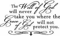 The will of God...
