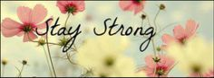 Stay Strong~ Facebook cover photo