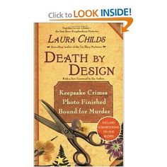 Death By Design (A Scrapbooking Mystery): Laura Childs: 9780425210000: Amazon.com: Books