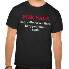 FOR SALE, Iraqi rifle T Shirt, Hoodie Sweatshirt