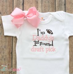 Baby Girls Bodysuit - Outfit - Baby Shower Gift - Football - Sports - Daddys First Round Draft Pick - Creeper - Newborn - Toddler