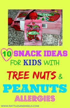 10 safe snacks for kids with tree nuts and peanuts food allergies. #foodallergies #treenutfree #peanutfree