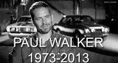 """If one day speed kills me, don't cry because I was smiling."" - Paul Walker #RIPPaulWalker"