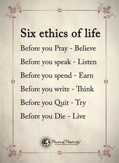 6 ethics of life.