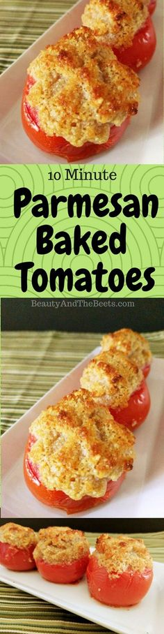 Parmesan Baked Tomatoes Beauty and the Beets #MeatlessMonday