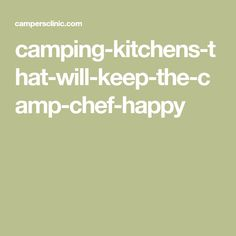 camping-kitchens-that-will-keep-the-camp-chef-happy
