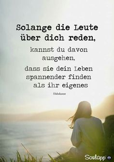 me SoulMe App - freunde finden app - dating app - chat app - flirt a. German Quotes, Quotes And Notes, True Words, True Quotes, Quotes Quotes, Friendship Quotes, Quotations, Told You So, Wisdom