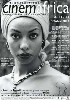 CinemAfrica 2014 - nona edizione! Rassegna di film dall'Africa e sull'Africa dal 17 al 19 ottobre 2014  Cinema Lumière - Bologna