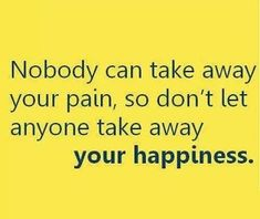 Nobody can take away your pain...  #inspiration #motivation #wisdom #quote #quotes #life #happiness
