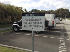 Dispatch signage in the carpark - give directions