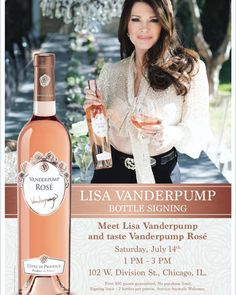 Lisa Vanderpump of Vanderpump Rules will have a Rose wine tasting and Bottle signing event in Chicago on July 14