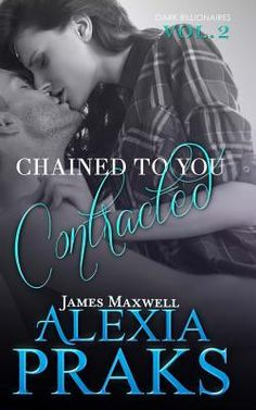 https://staceykym.wordpress.com/2016/05/24/review-chained-to-you-contracted-dark-billionaires-2-by-alexia-praks/