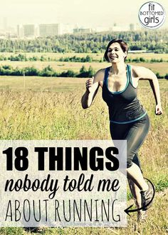In this guest post, Susan Lacke shares 18 things no one told her about running.