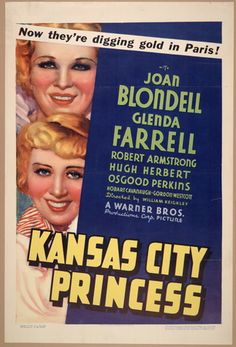 Joan Blondell and Glenda Farrell in Kansas City Princess Two Movies, Comedy Movies, I Movie, Cinema Posters, Film Posters, Glenda Farrell, Princess Movies, Classic Movies, Warner Bros