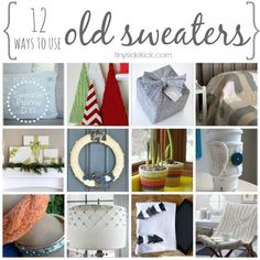 12 Ways to Use Old Sweaters {project inspiration} #sweaterprojects