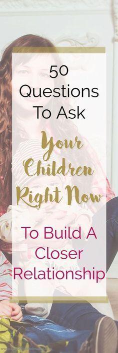 50 Questions to ask your children. Nurture your kids. Parenting advice and tips. Raising great boys and girls.| Parenting | Motherhood | Fatherhood | Parenthood | Mommyhood | Gentle Parenting | Tips & Advice | Childhood #parentingadvicegirls