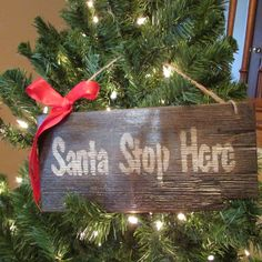 """Primitive sign, """"Santa Stop Here"""" by Cherriesprimitives on Etsy https://www.etsy.com/listing/211494474/primitive-sign-santa-stop-here"""