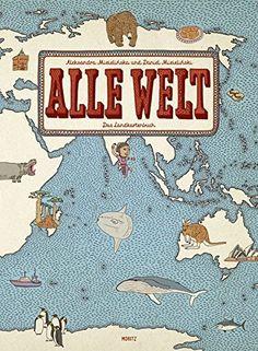 Alle Welt. Das Landkartenbuch von Aleksandra Mizielinska 26 €
