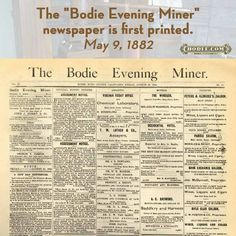 """Today in #Bodie #history: May 9, 1882 - The """"Bodie Evening Miner"""" newspaper is first printed. www.bodie.com/history-timeline/may-9-1882-first-issue-of-bodie-evening-miner-newspaper/ #GhostTowns #gold #mining #GoldMining #miners #newspapers #historic #travel History Timeline, May, Newspaper, California, Printed, Gold, Travel, Viajes, Journaling File System"""