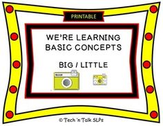 These cards may be used for teaching or assessing the concepts of big and little.Call on a student to respond, then read aloud the Find a big / little ___. cue.    After identifying the correct item, have the student respond by producing a descriptive statement  i.e., This is a big camera.Extend the activity by asking the student(s) to find all the big or little items on cards that have three or more images.Includes 20 cards.