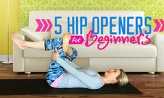 5 Hip-Opening #Yoga Poses for Beginners: yoga poses beginners can do safely to gain all the benefits of hip-opening without feeling strained.