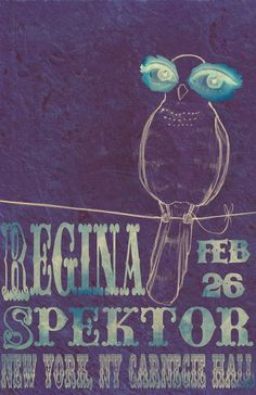 Regina Spektor. I want this poster in my room.