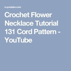 Crochet  Flower Necklace Tutorial 131 Cord Pattern - YouTube