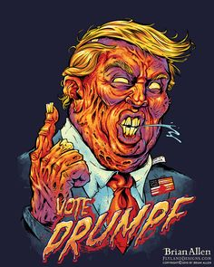 This t-shirt design is going to be HUGE!Nothing can stop The Drumpf - not even death!Make your wardrobe GREAT AGAIN with this killer Trump tribute (Trumpute?) and be the coolest kid at your next rally! If you are sued while wearing this shirt, Donald w…