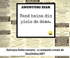 Anunturi din ziarele romanesti #glume #salveazalimbaromana. O campanie http://dexonline.net