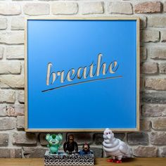 Breathe - wooden poster