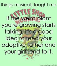 The things musicals have taught me - Little Shop of Horrors (the ORIGINAL musical) Drama Theatre, Theatre Nerds, Broadway Theatre, Musical Theatre, Broadway Shows, Theater, Rent Musical, The Rocky Horror Picture Show, Little Shop Of Horrors