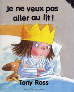 Je ne veux pas aller au lit! - Albums Gallimard Jeunesse - Livres pour enfants - Gallimard Jeunesse