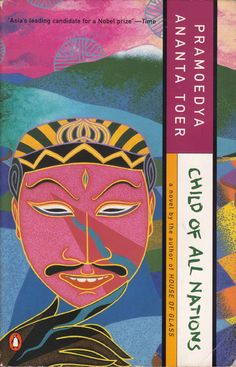 Child of All Nations by Pramoedya Ananta Toer.  This book tells you about the life of Minke, an native of Indonesian who goes to the European School during the occupation of Dutch in Indonesia at the early of the 1900's.