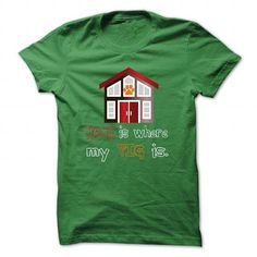 Home is where my Pig is T-Shirts, Hoodies, Sweatshirts, Tee Shirts (19$ ==► Shopping Now!)