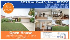 OPEN HOUSE in Frisco this weekend! Nov 11 & 12, from 11AM-2PM. 9324 Grand Canal Dr Frisco TX 75033 $315,000 | 3 BEDROOMS | 2 (2 full ) BATHROOMS | 1898 SQUARE FEET | MLS#: 13726523 Call me at 972-984-0429 or email at sheila.fejeran@gmail.com. https://www.facebook.com/thefejerangroup/videos/1504716609596467/