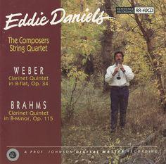 Eddie Daniels - Weber/Brahms: Quintets