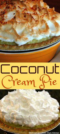 Ideas Cake Coconut Cream Pie Recipes For 2019 Layered Desserts, Fun Desserts, Delicious Desserts, Dessert Recipes, Cake Recipes, Cream Pie Recipes, Cupcakes, Sweet Pie, Pie Dessert