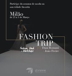 Participem do Fashion Week Milão, restam algumas vagas!