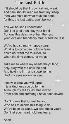 The last battle poem Pet Quotes Dog, Pet Loss Quotes, Cat Quotes, Animal Quotes, Dog In Heaven Quotes, Dog Death Quotes, Animal Poems, Heaven Poems