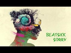 Beatsick - Sorry (2015)