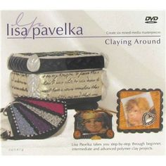 Claying Around DVD with Lisa Pavelka | Shop Hobby Lobby