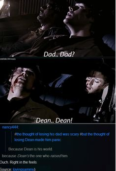 Dad vs.Dean. Dean's the one who raised him - Brothers forever