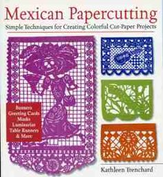 Mexican Papercutting Book Book Review and Giveaway: Mexican Papercutting