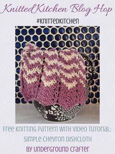 Free #knitting pattern: Simple Chevron Dishcloth in Lion Brand 24/7 Cotton by Underground Crafter  #knittedkitchen via @ucrafter