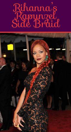 Wooow  Rihanna's Rapunzel Side Braid