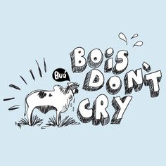 'Bois Don't Cry' - Camiseteria