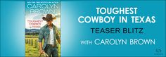 Tome Tender: TOUGHEST COWBOY IN TEXAS by Carolyn Brown Teaser B...