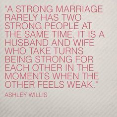 You have to experience this from day one but you know the moment you feel it from the man you marry.