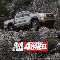 @4Wheeloffroad voted the all-new #Tacoma best 4x4 of 2016. We want to thank every rocky trail sand dune and mud pit for making it possible.