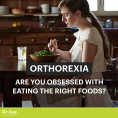 Orthorexia - Dr. Axe http://www.draxe.com #health #Holistic #natural